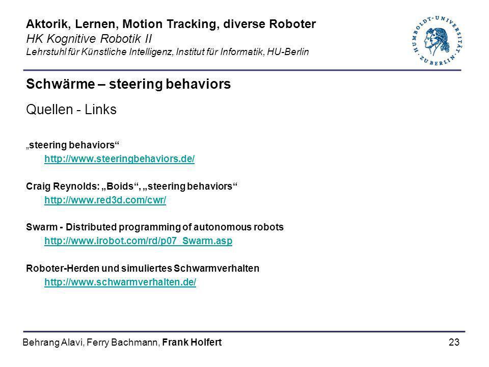23 Schwärme – steering behaviors Quellen - Links steering behaviors http://www.steeringbehaviors.de/ Craig Reynolds: Boids, steering behaviors http://