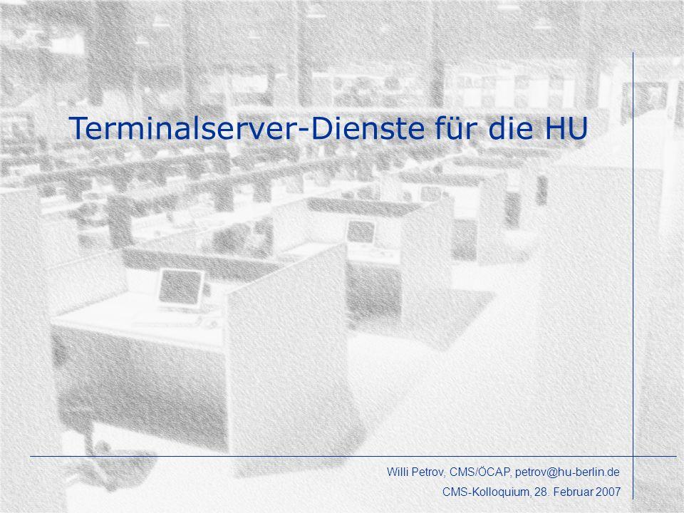 Öffentliche Computerarbeitsplätze – nichts und viel Neues Angebote für Einrichtungen der HU Beispiele Diskussion Agenda Willi Petrov, CMS/ÖCAP, petrov@hu-berlin.de CMS-Kolloquium, 28.