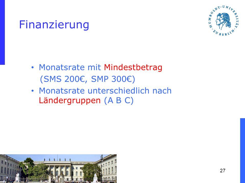 Finanzierung Monatsrate mit Mindestbetrag (SMS 200, SMP 300) Monatsrate unterschiedlich nach Ländergruppen (A B C) 27