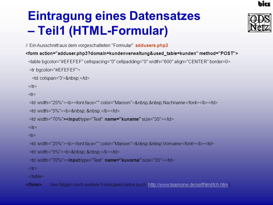 Eintragung eines Datensatzes – Teil1 (HTML-Formular) // Ein Ausschnitt aus dem vorgeschalteten