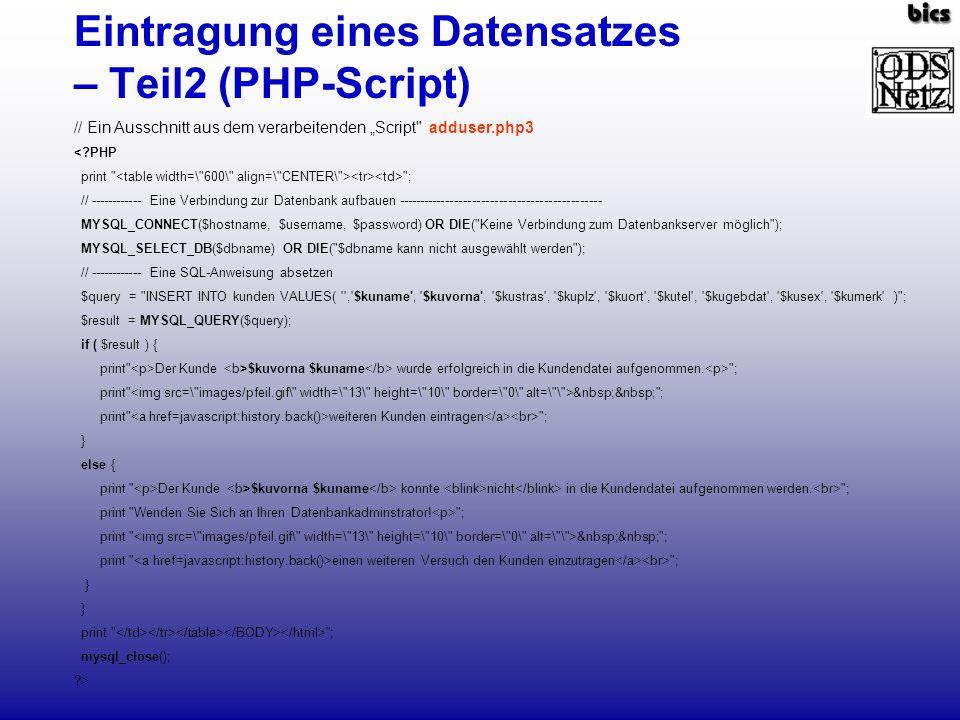 Eintragung eines Datensatzes – Teil2 (PHP-Script) // Ein Ausschnitt aus dem verarbeitenden Script