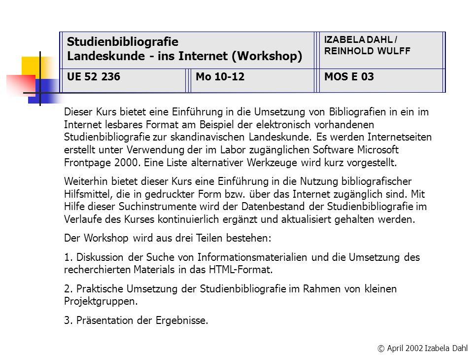 Dieser Kurs bietet eine Einführung in die Umsetzung von Bibliografien in ein im Internet lesbares Format am Beispiel der elektronisch vorhandenen Studienbibliografie zur skandinavischen Landeskunde.