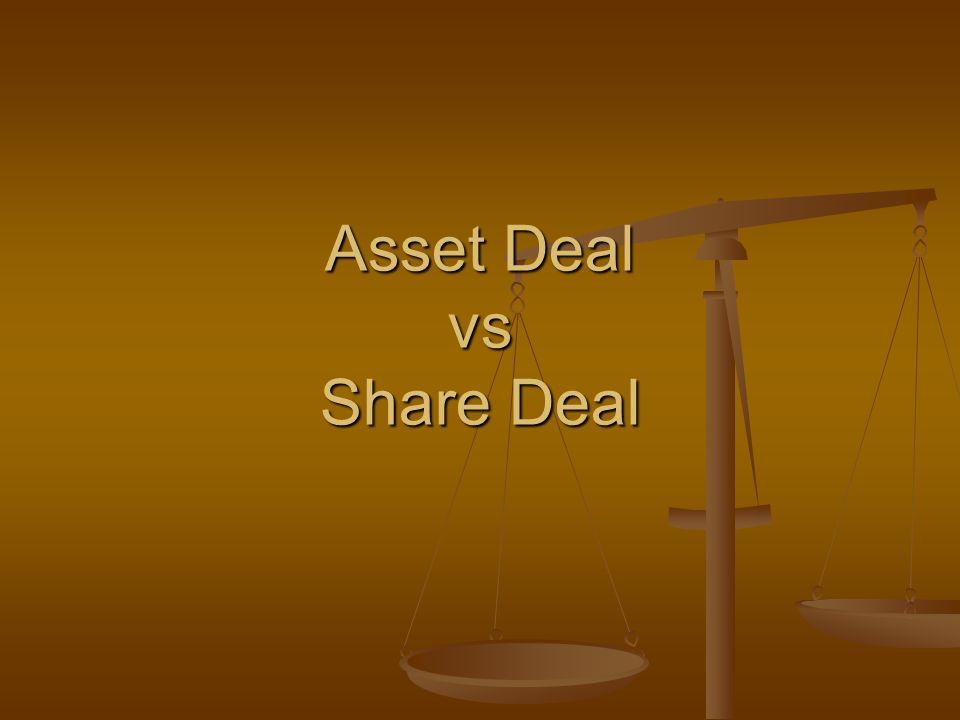 Asset Deal vs Share Deal