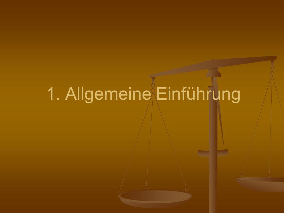 1. Allgemeine Einführung