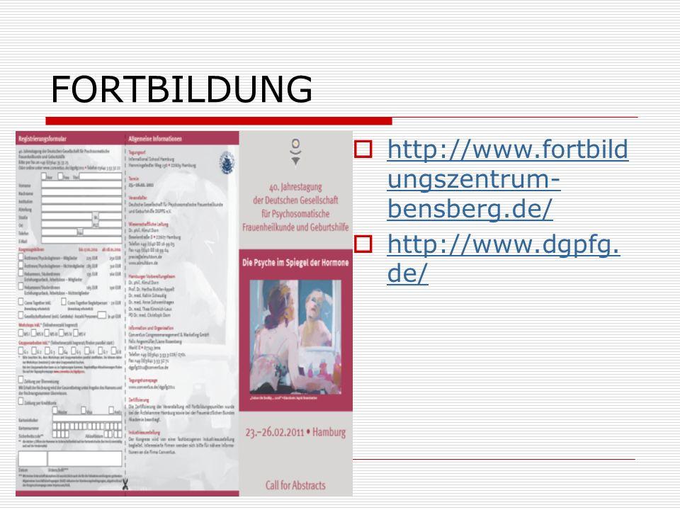 FORTBILDUNG http://www.fortbild ungszentrum- bensberg.de/ http://www.fortbild ungszentrum- bensberg.de/ http://www.dgpfg. de/ http://www.dgpfg. de/