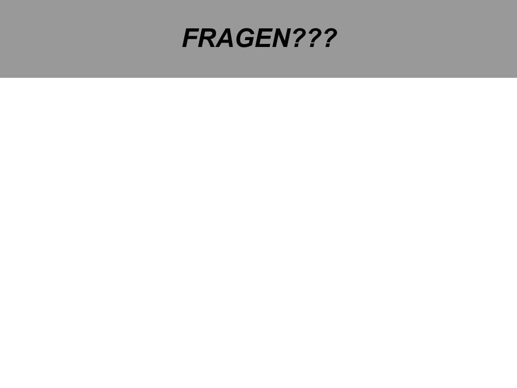 FRAGEN???