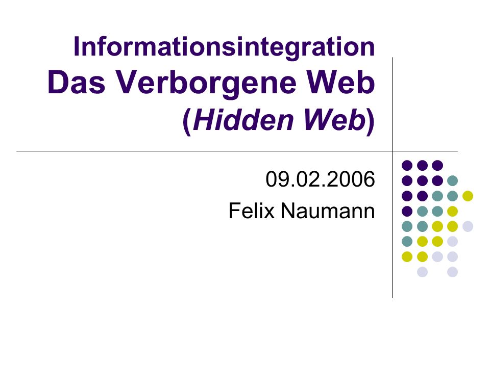 09.02.2006Felix Naumann, VL Informationsintegration, WS 05/0612 Surface vs.