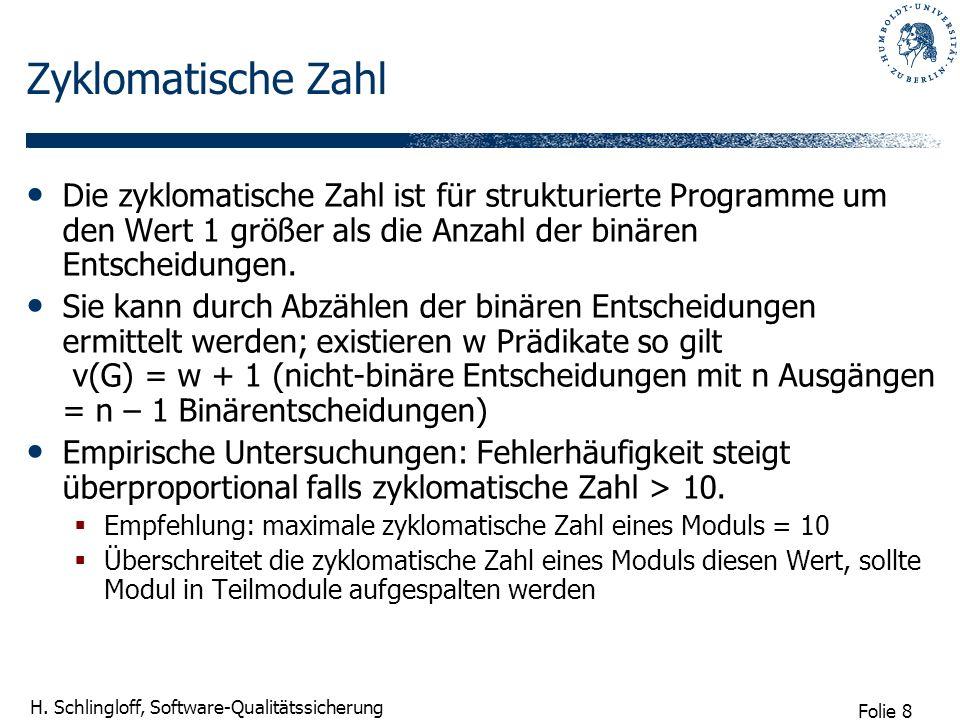 Folie 9 H. Schlingloff, Software-Qualitätssicherung