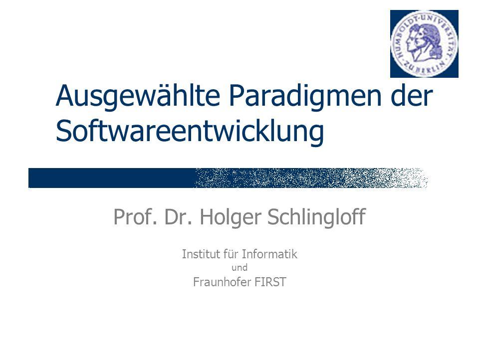 Ausgewählte Paradigmen der Softwareentwicklung Prof.