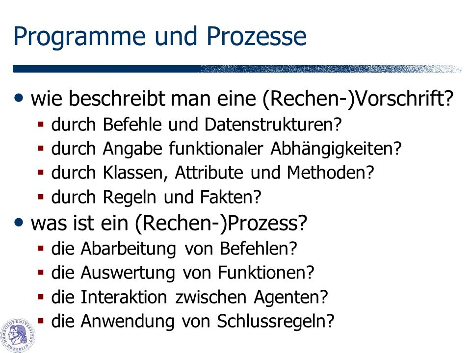 Programme und Prozesse wie beschreibt man eine (Rechen-)Vorschrift.