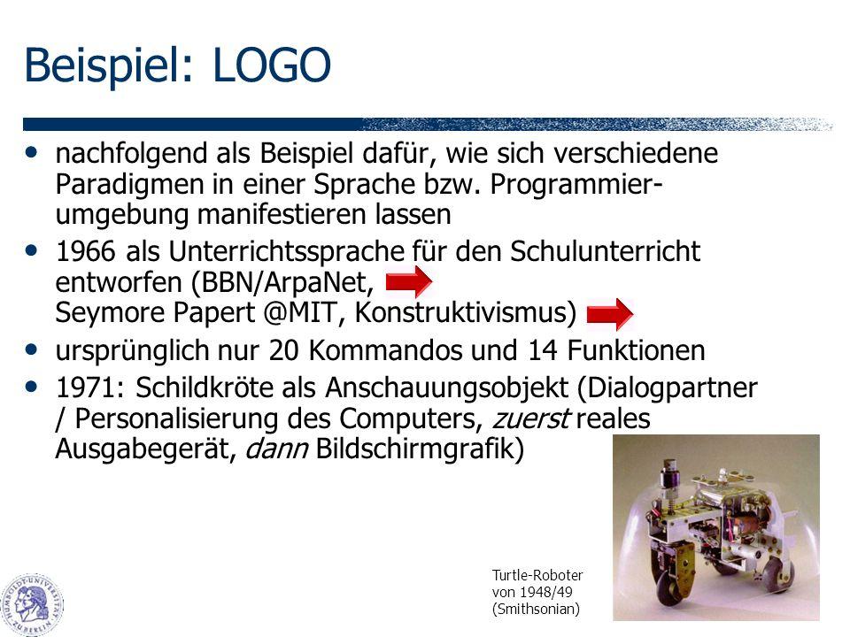 Beispiel: LOGO nachfolgend als Beispiel dafür, wie sich verschiedene Paradigmen in einer Sprache bzw.