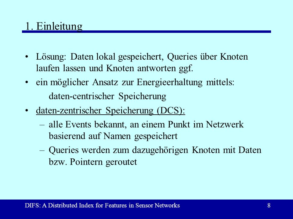 DIFS: A Distributed Index for Features in Sensor Networks8 1.