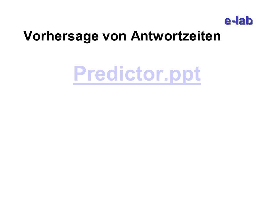 e-lab Vorhersage von Antwortzeiten Predictor.ppt