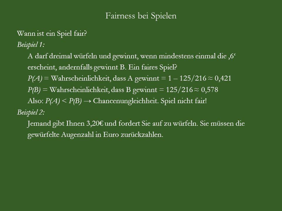 Hausaufgabe (aus UE Stochastik bei Gerlach) A und B vereinbaren folgendes Spiel: A darf eine faire Münze werfen, sooft er will, jedoch höchstens vier Mal.
