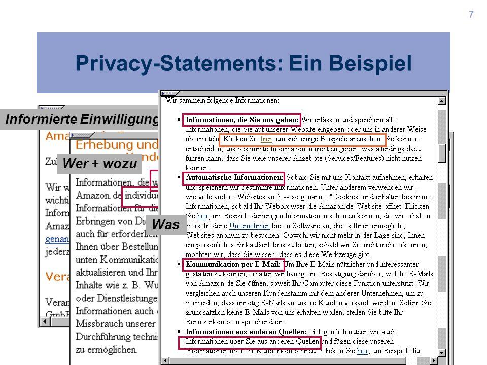 7 Privacy-Statements: Ein Beispiel Informierte Einwilligung Wer + wozu Was
