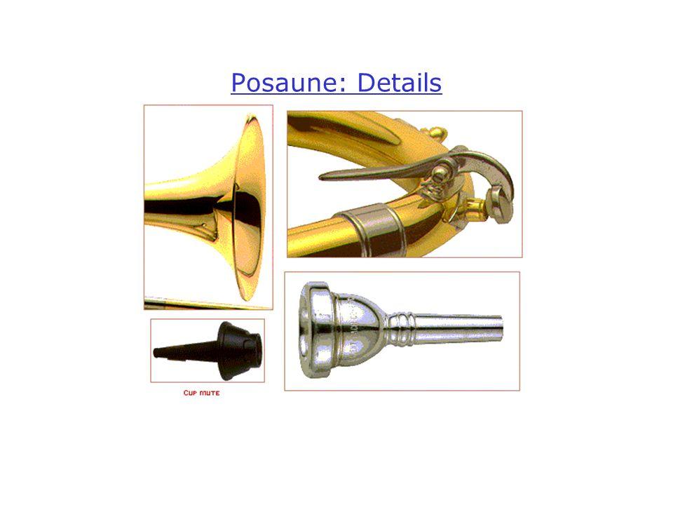 Posaune: Details
