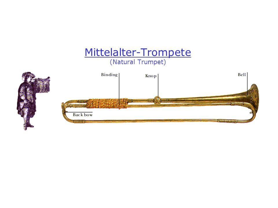 Mittelalter-Trompete (Natural Trumpet)