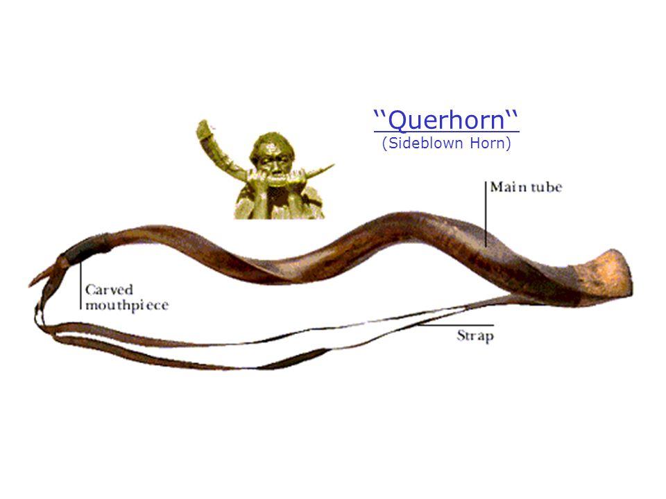 Querhorn (Sideblown Horn)