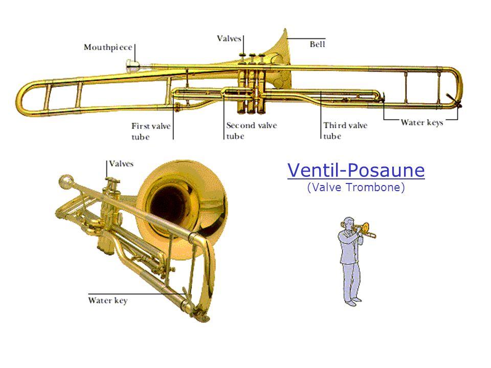 Ventil-Posaune (Valve Trombone)