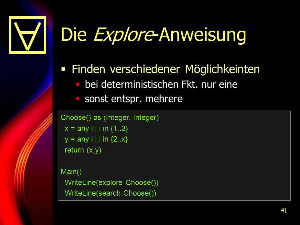 41 Die Explore-Anweisung Finden verschiedener Möglichkeinten bei deterministischen Fkt.
