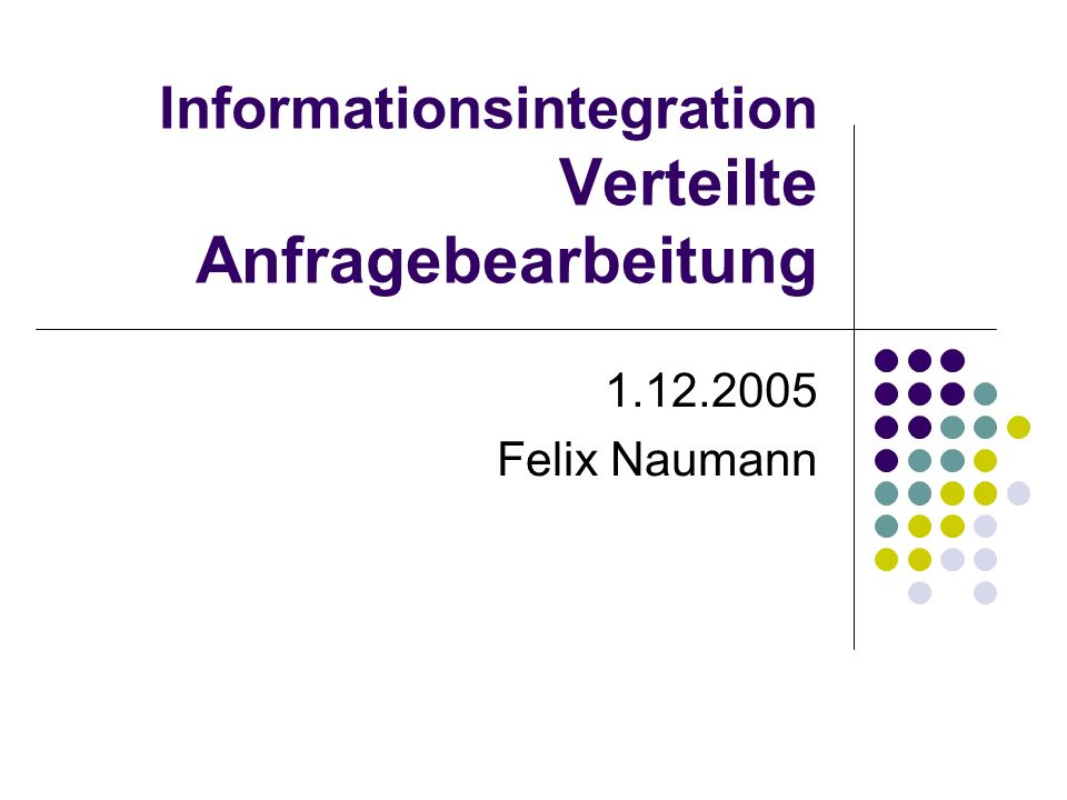 1.12.2005Felix Naumann, VL Informationsintegration, WS 05/0622 Joins über horizontale Partitionen Sei R horizontal partitioniert R = R 1 R 2 Alternativen R S = (R 1 R 2 ) S R S = (R 1 S) (R 2 S) Komplikationen R noch weiter partitioniert S ebenfalls partitioniert Unterschiedliche Kosten Wer führt was wo aus?