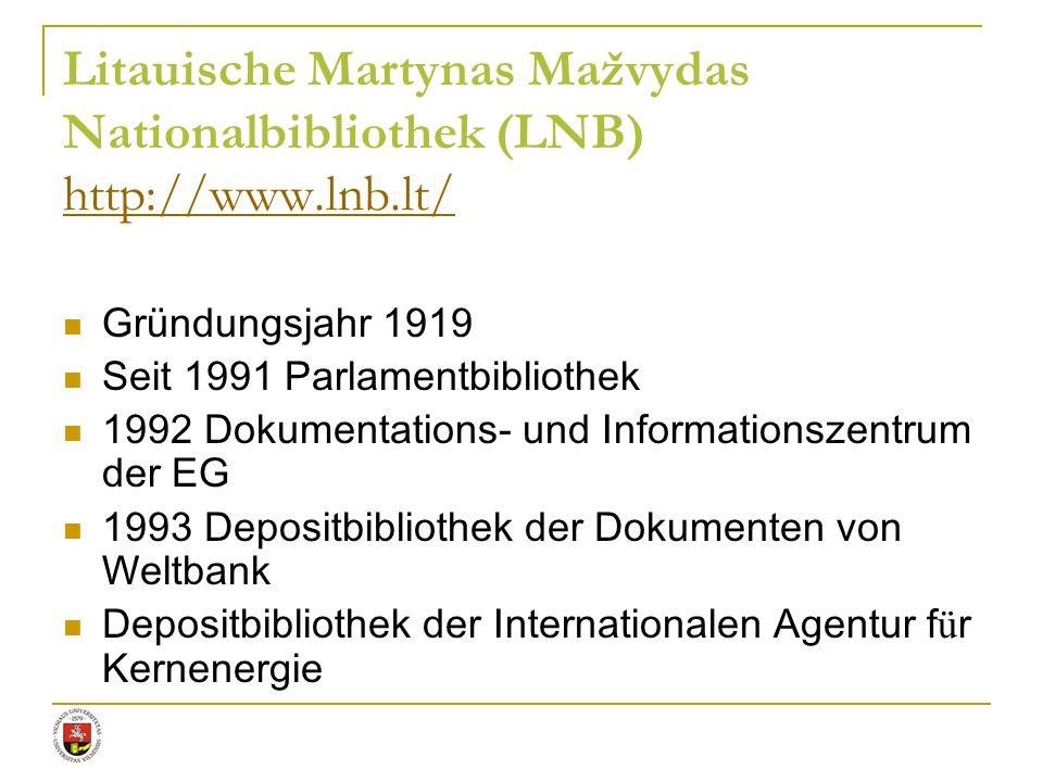 Gründungsjahr 1919 Seit 1991 Parlamentbibliothek 1992 Dokumentations- und Informationszentrum der EG 1993 Depositbibliothek der Dokumenten von Weltban