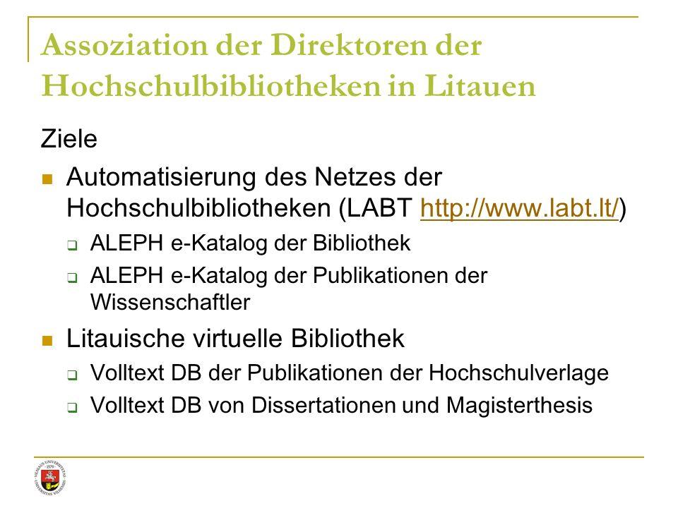 Ziele Automatisierung des Netzes der Hochschulbibliotheken (LABT http://www.labt.lt/)http://www.labt.lt/ ALEPH e-Katalog der Bibliothek ALEPH e-Katalo