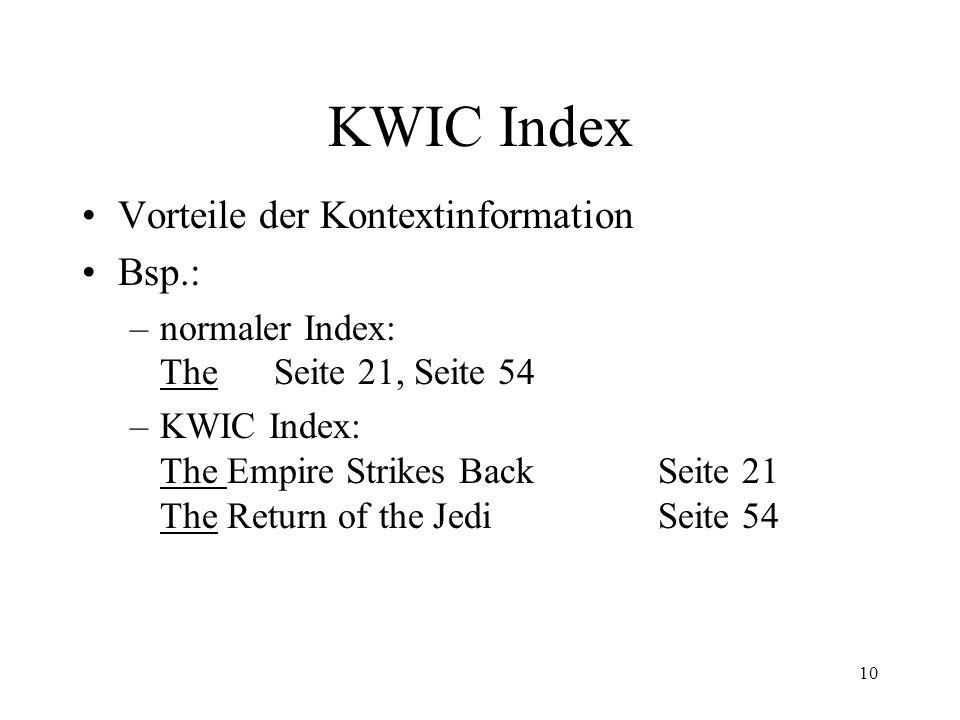 11 KWIC Index Für elektronische Dokumente eher überflüssig Volltextsuche