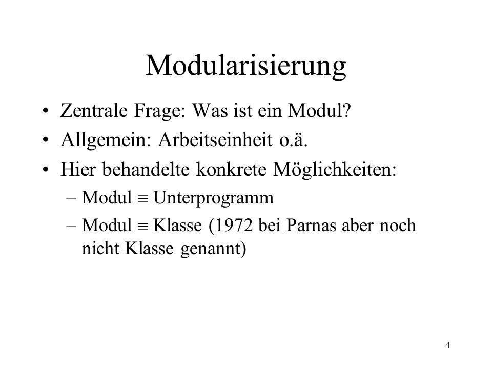 5 Modularisierung Was ist eine gute Modularisierung.