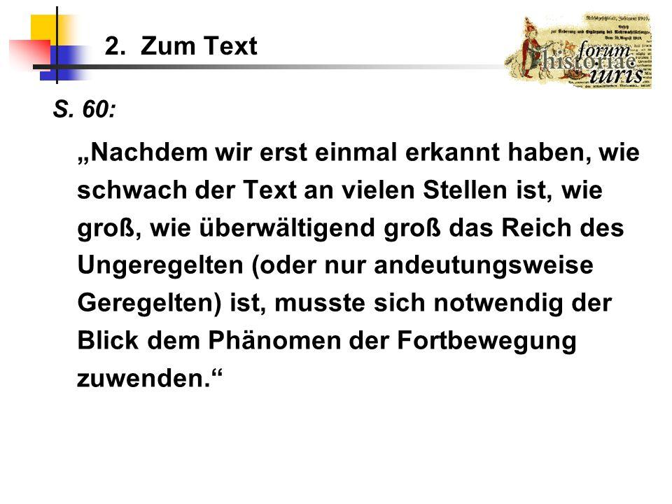 2. Zum Text S. 60: Nachdem wir erst einmal erkannt haben, wie schwach der Text an vielen Stellen ist, wie groß, wie überwältigend groß das Reich des U