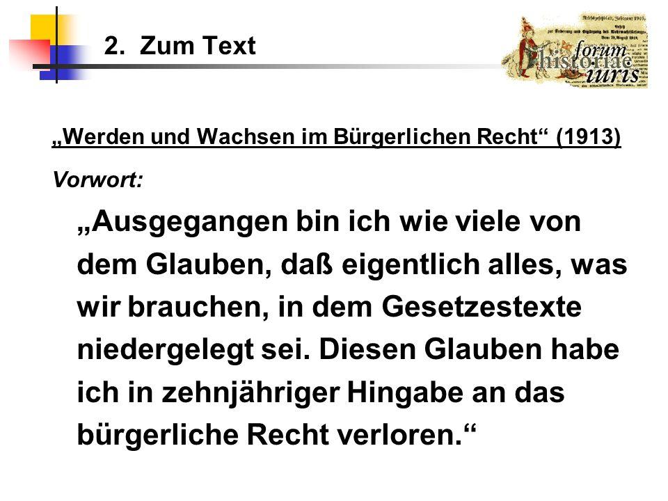 2.Zum Text Kritik am BGB: - Kult der Verallgemeinerung (S.