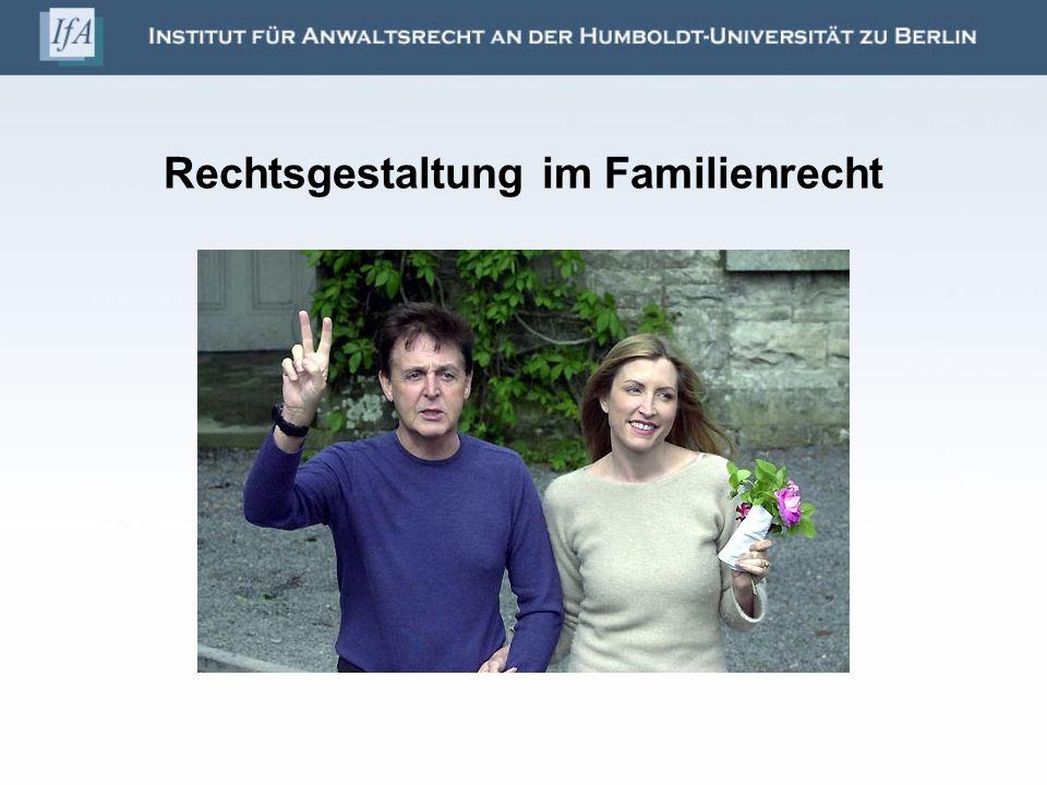 Rechtsgestaltung im Familienrecht