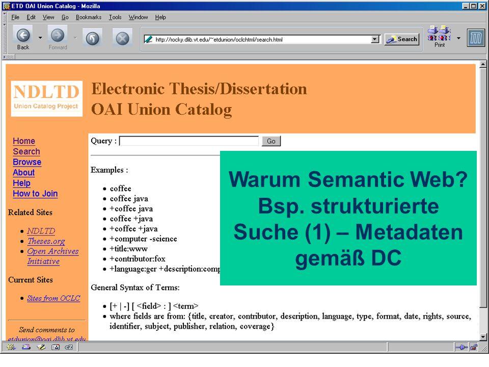 Warum Semantic Web? Bsp. strukturierte Suche (1) – Metadaten gemäß DC