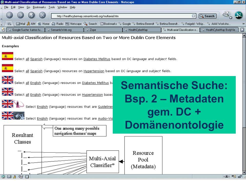 Semantische Suche: Bsp. 2 – Metadaten gem. DC + Domänenontologie