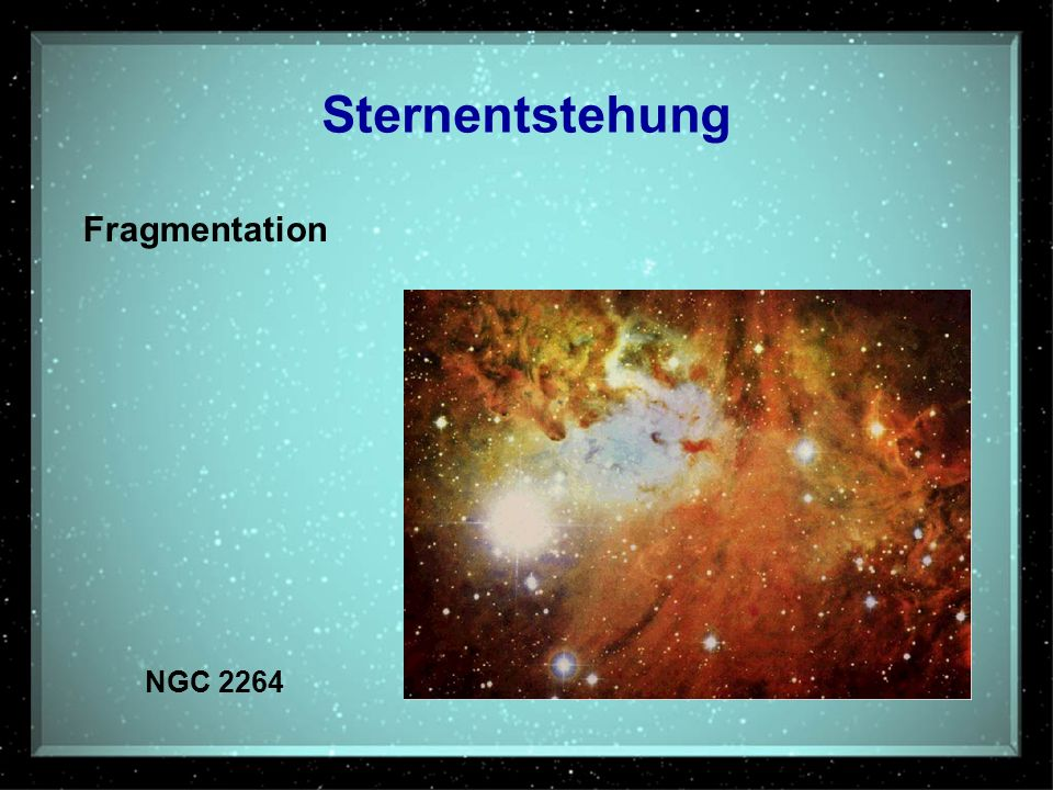 Sternentstehung Fragmentation NGC 2264