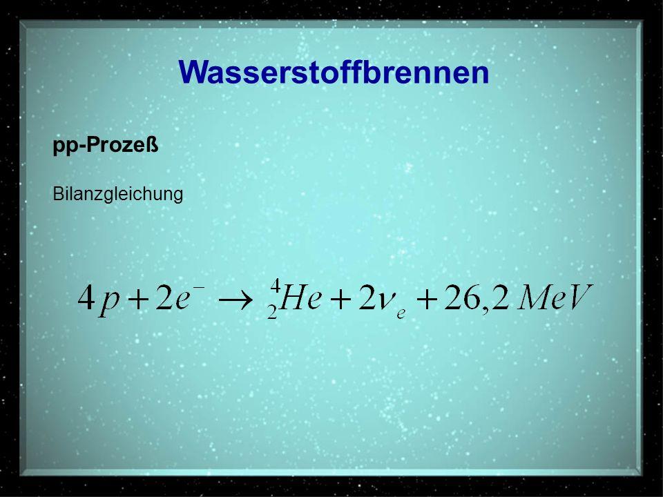 Wasserstoffbrennen pp-Prozeß Bilanzgleichung