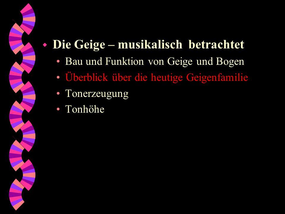 Violine/ Geige Viola/ Bratsche Violoncello/ Cello Kontrabass/ Bassgeige Länge / cm6067125170 Korpuslänge / cm 364577110 Korpuslänge / Länge 0,600,670,620,65 Zargenhöhe / cm 3,84,011,521,0 Größte Breite / cm 21254363 Saiteng d a ec g d aC G d aE1 A1 D G Haltungzwischen Kinn und Schulter, sitzend oder stehend zwischen den Knien auf Stachel steh- end, sitzend auf einem Kurzstachel stehend, Bassist stehend BogenhaltungObergriff Untergriff, nicht in Haare, Unterhand- haltung