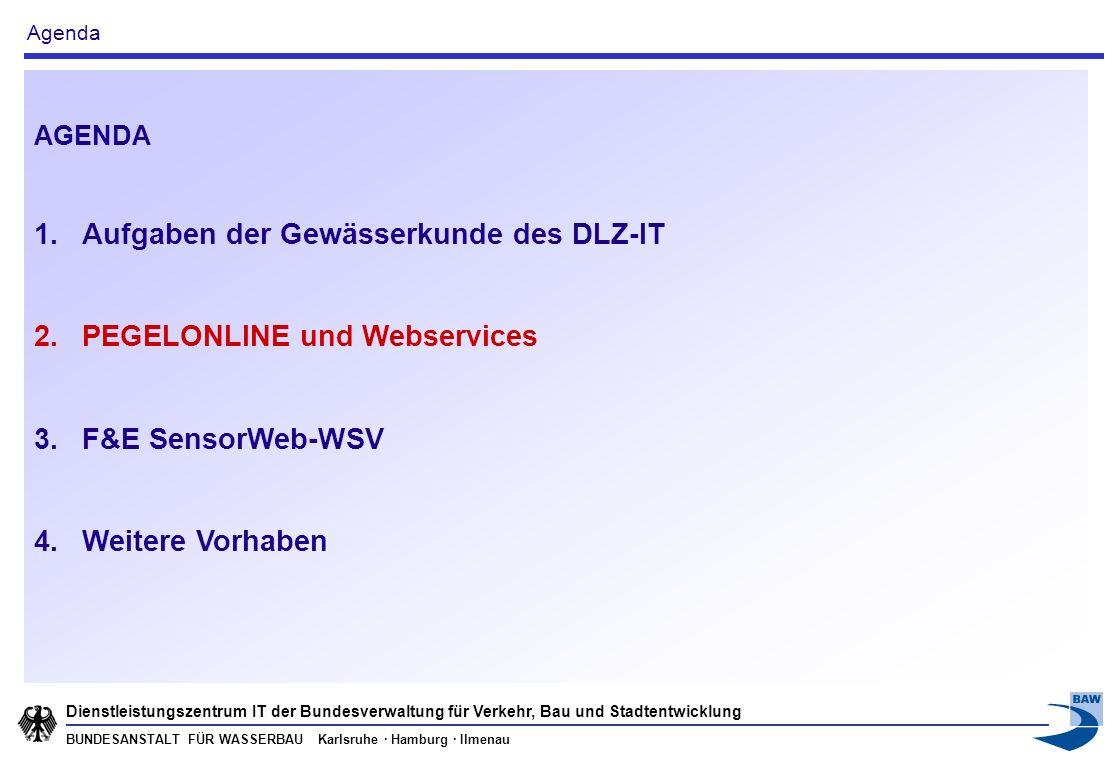 BUNDESANSTALT FÜR WASSERBAU Karlsruhe · Hamburg · Ilmenau Dienstleistungszentrum IT der Bundesverwaltung für Verkehr, Bau und Stadtentwicklung 2.