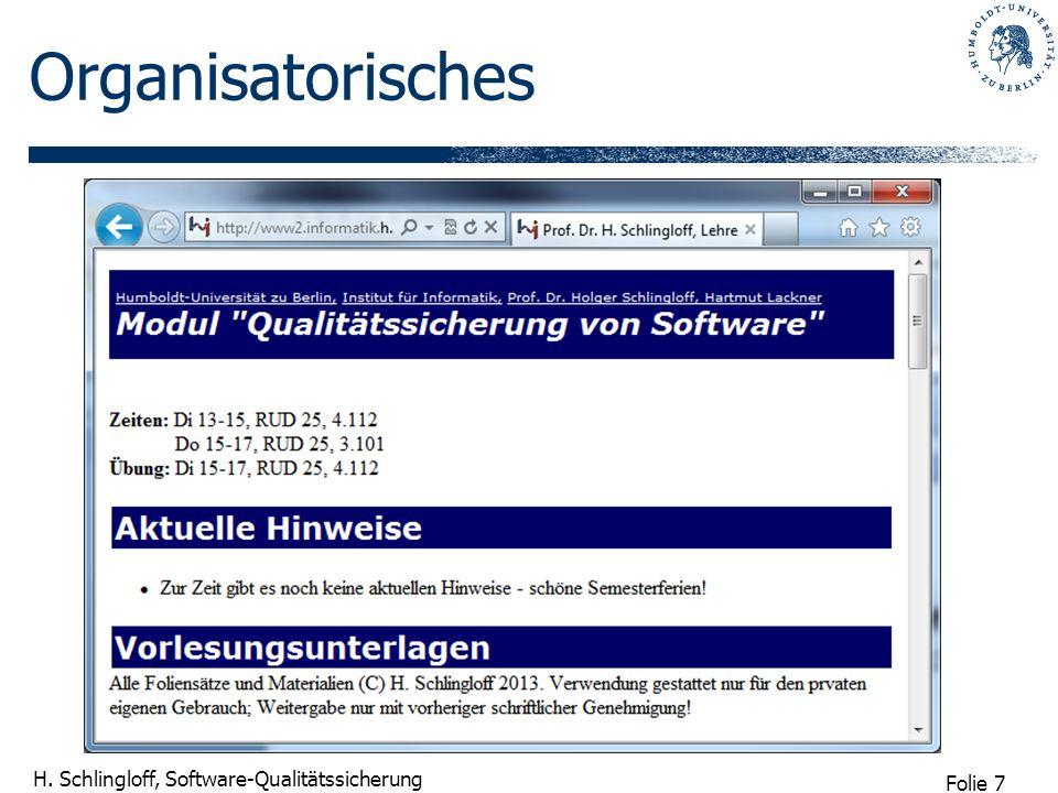 Folie 8 H.Schlingloff, Software-Qualitätssicherung Inhalt (provisorisch!) 1.
