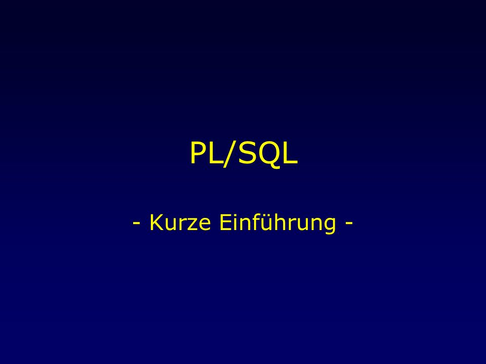 15.April 2004Übung Data Warehousing: PL/SQL 2 Was fehlt noch.