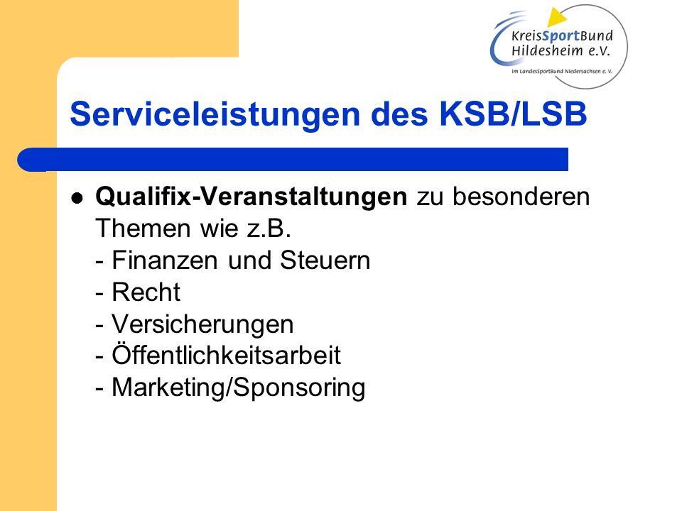 Serviceleistungen des KSB/LSB Qualifix-Veranstaltungen zu besonderen Themen wie z.B.
