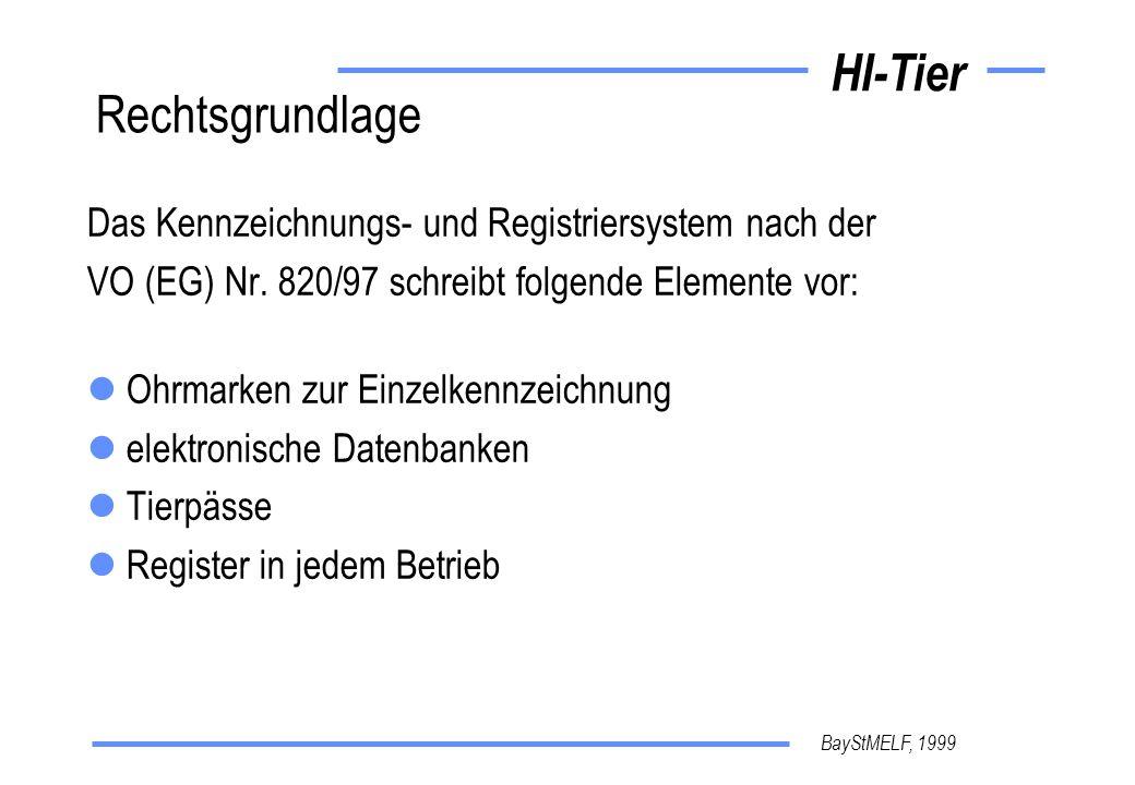 BayStMELF, 1999 HI-Tier Datenverwendung Herkunfts- und Identitätsnachweis Tierpaß Etikettierung Prämienabgleich Seuchenbekämpfung