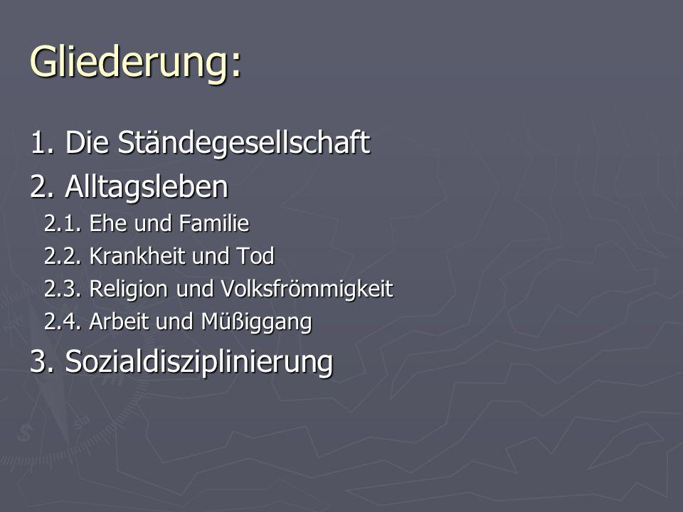 1.Die Ständegesellschaft Im 16.