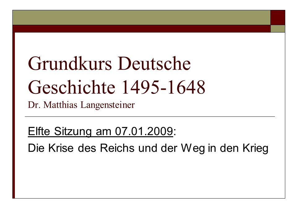 Gliederung: 1.Das Grundproblem: Die Streitpunkte des Augsburger Religionsfriedens 2.