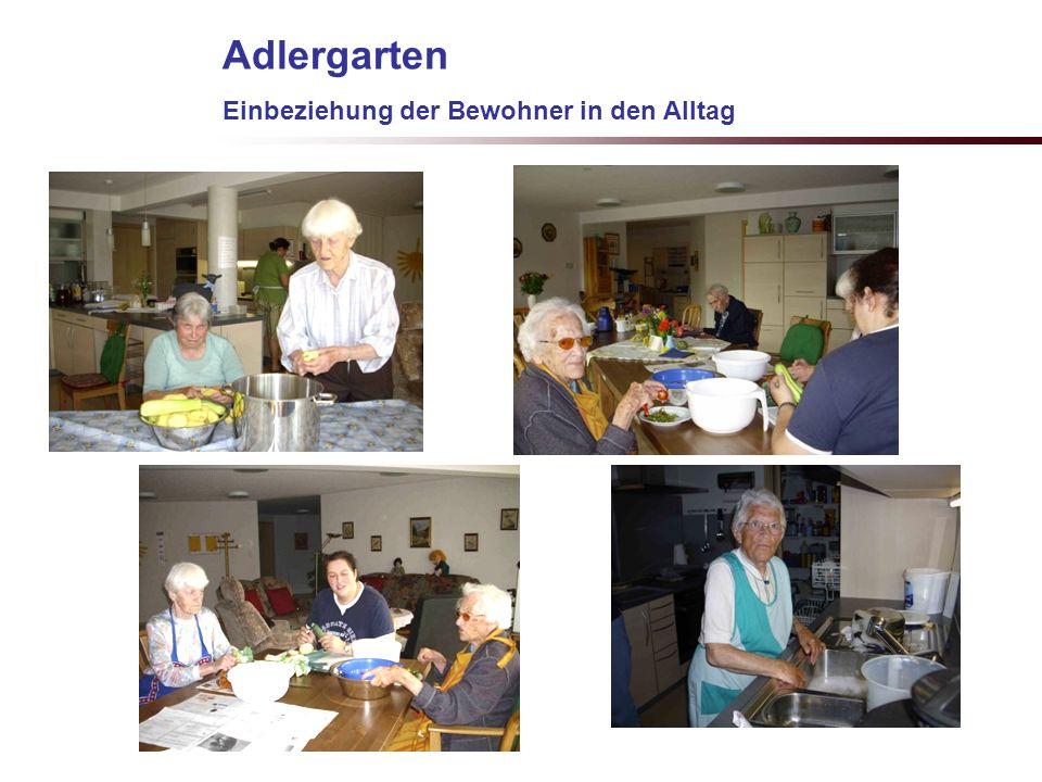 G.Kiechle 7.3.2009 Adlergarten Einbeziehung der Bewohner in den Alltag