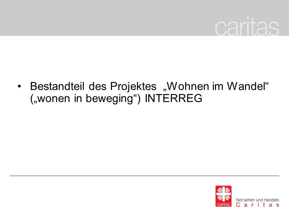 Bestandteil des Projektes Wohnen im Wandel (wonen in beweging) INTERREG