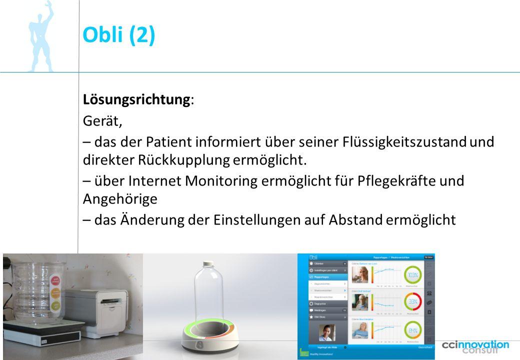 Obli (2) 9 Lösungsrichtung: Gerät, – das der Patient informiert über seiner Flüssigkeitszustand und direkter Rückkupplung ermöglicht. – über Internet
