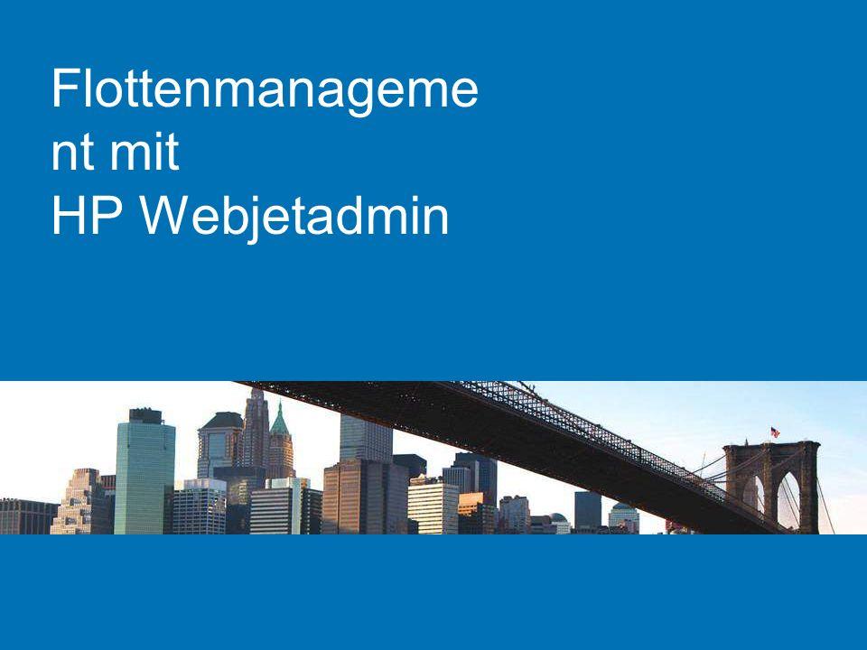 Flottenmanageme nt mit HP Webjetadmin