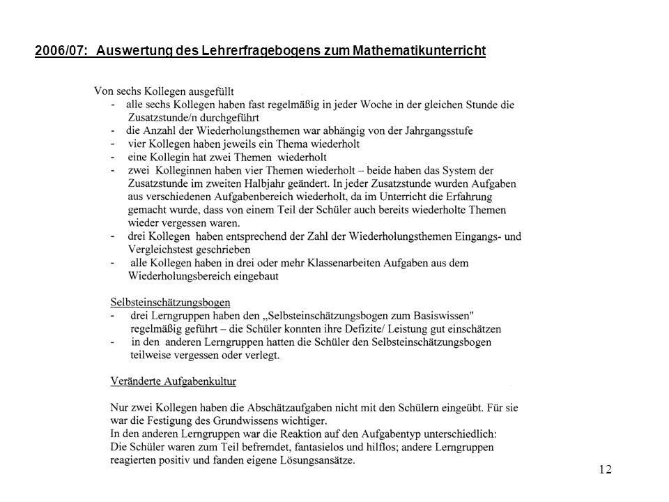 12 2006/07: Auswertung des Lehrerfragebogens zum Mathematikunterricht