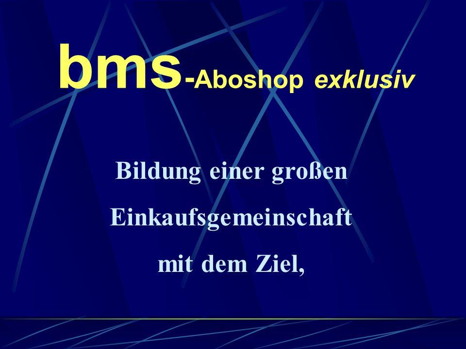 * Philosophie des Unternehmens Dem Kunden mit exclusiven Produkten 500.- bis 2000.- jährlich einzusparen, bei gleicher Qualität .